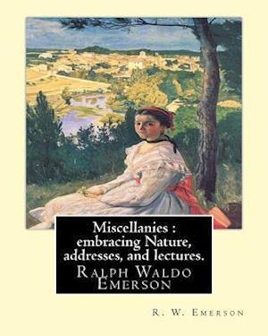 Bog, paperback Miscellanies af R. W. Emerson