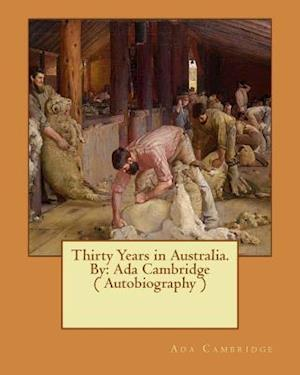 Bog, paperback Thirty Years in Australia. by af Ada Cambridge