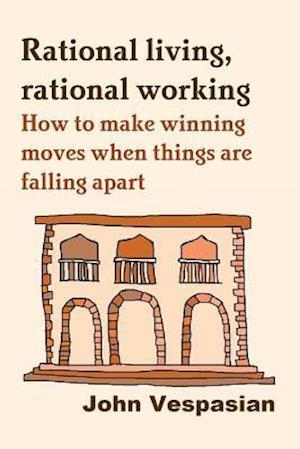 Bog, paperback Rational Living, Rational Working af John Vespasian