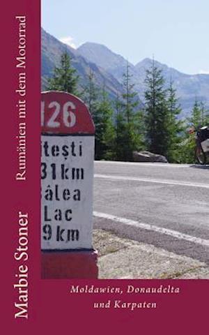 Bog, paperback Rumanien Mit Dem Motorrad af Marbie Stoner