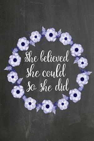 Bog, paperback Chalkboard Journal - She Believed She Could So She Did (Blue-White) af Marissa Kent