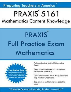Bog, paperback Praxis 5161 Mathematics Content Knowledge af Preparing Teachers in America