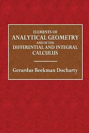 Bog, paperback Elements of Analytical Geometry af Gerardus Beekman Docharty