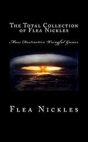 Bog, paperback The Total Collection of Flea Nickles af Flea Nickles