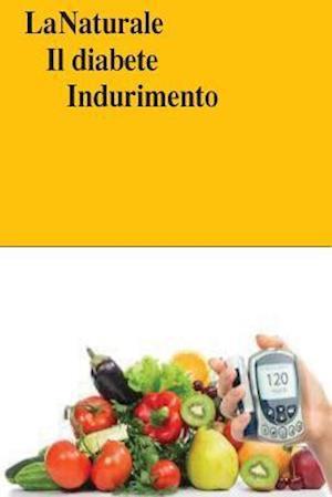 Bog, paperback La Naturale Il Diabete Indurimento af Roger Mason