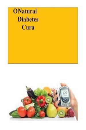Bog, paperback O Natural Diabetes Cura af Roger Mason