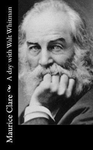 Bog, paperback A Day with Walt Whitman af Maurice Clare