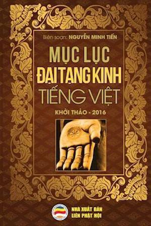 Bog, paperback Muc Luc Dai Tang Kinh Tieng Viet af Nguyen Minh Tien