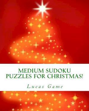 Bog, paperback Medium Sudoku Puzzles for Christmas! af Lucas Game