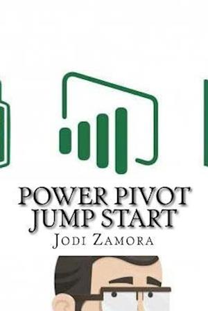 Bog, paperback Power Pivot Jump Start af Jodi Zamora