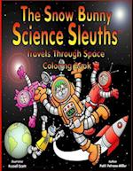 The Snow Bunny Science Sleuths Coloring Book
