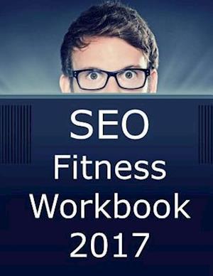 Bog, paperback Seo Fitness Workbook af Jason McDonald Ph. D.