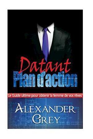 Bog, paperback Rencontres Plan Strategique af Alexander Grey
