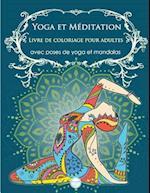 Yoga Et Meditation Livre de Coloriage Pour Adultes af Artson Media