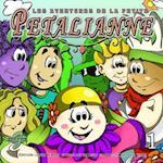 Les Aventures de La Petite Petalianne (French Edition)