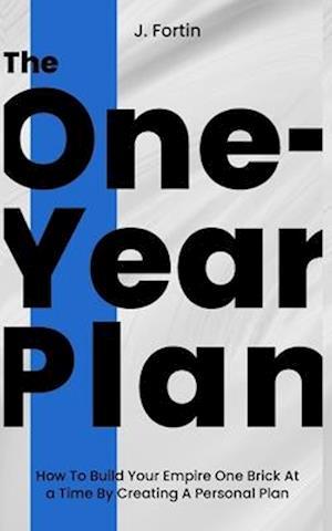Bog, paperback The One-Year Plan af J. Fortin