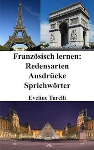 Bog, paperback Franzosisch Lernen af Eveline Turelli