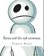 Santa and the Sad Snowman