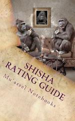 Shisha Rating Guide af Mu'assel Notebooks