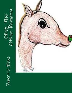 Bog, paperback Olive the Other Reindeer af Robert W. Blake, Teri Theberge Aka/Little Bit