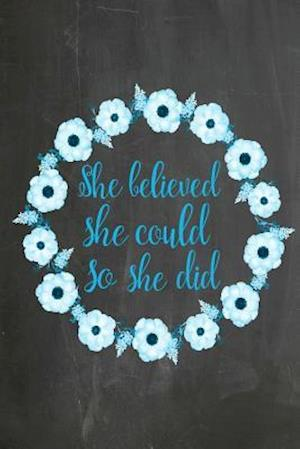 Bog, paperback Chalkboard Journal - She Believed She Could So She Did (Blue-Black) af Marissa Kent