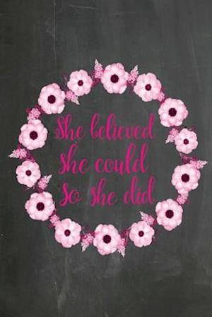 Bog, paperback Chalkboard Journal - She Believed She Could So She Did (Pink-Black) af Marissa Kent