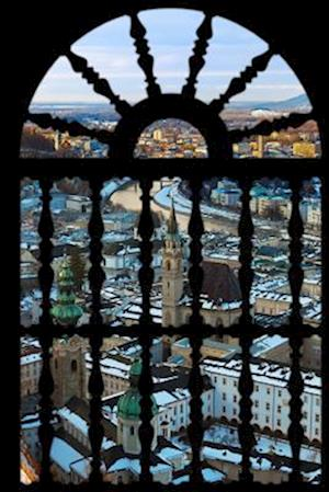 Bog, paperback An Interesting View of Salzburg Austria Through a Window Journal af Cs Creations