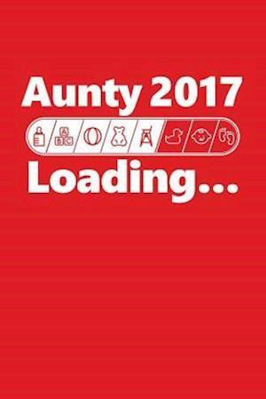 Bog, paperback Aunty 2017 Loading af Journals and More