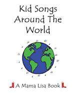 Kid Songs Around the World