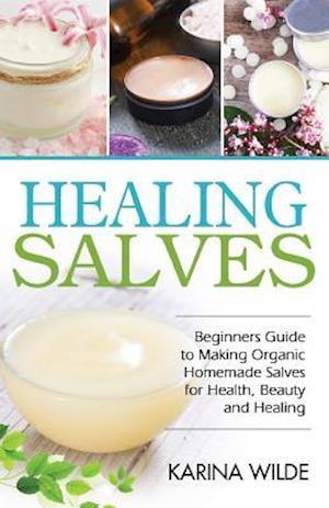 Bog, paperback Healing Salves af Karina Wilde