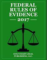 Federal Rules of Evidence 2017 af Gulf Coast Legal Publishing