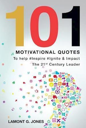Bog, paperback 101 Motivational Quotes af Lamont G. Jones