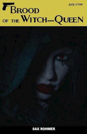Bog, paperback Brood of the Witch-Queen af Sax Rohmer