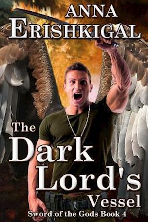 Bog, paperback The Dark Lord's Vessel af Anna Erishkigal