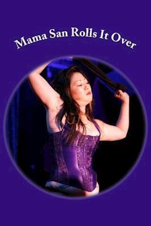 Bog, paperback Mama San Rolls It Over af Mimi Tan