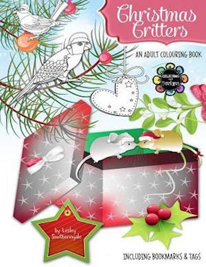 Bog, paperback Christmas Critters - A Christmas Colouring Book for Adults af Lesley Smitheringale