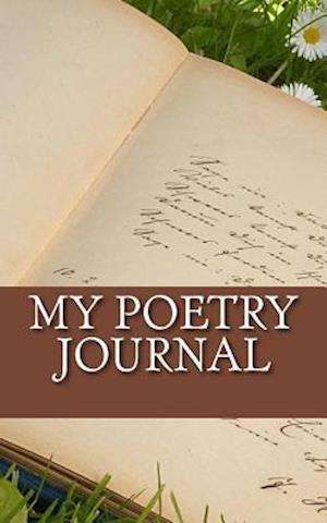 Bog, paperback My Poetry Journal af One Jacked Monkey Publications