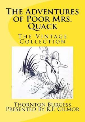 Bog, paperback The Adventures of Poor Mrs. Quack af Thornton Burgess
