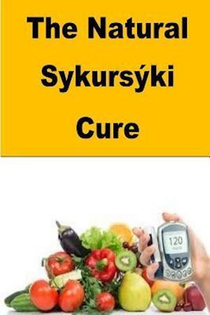 Bog, paperback The Natural Sykurski Cure af Roger Mason