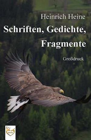 Bog, paperback Schriften, Gedichte, Fragmente (Grossdruck) af Heinrich Heine