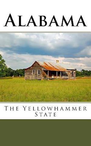 Bog, paperback Alabama - The Yellowhammer State af Travel Books