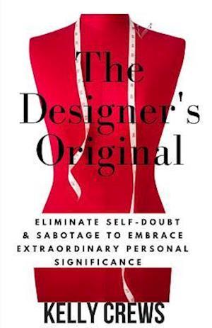 Bog, paperback The Designer's Original af Kelly Crews