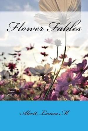 Bog, paperback Flower Fables af Alcott Louisa M.