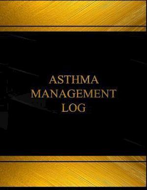 Bog, paperback Asthma Management Log (Log Book, Journal - 125 Pgs, 8.5 X 11 Inches) af Centurion Logbooks