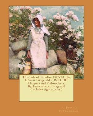 Bog, paperback This Side of Paradise. Novel by af F. Scott Fitzgerald