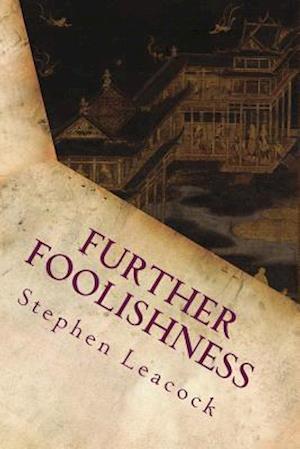 Bog, paperback Further Foolishness af Stephen Leacock