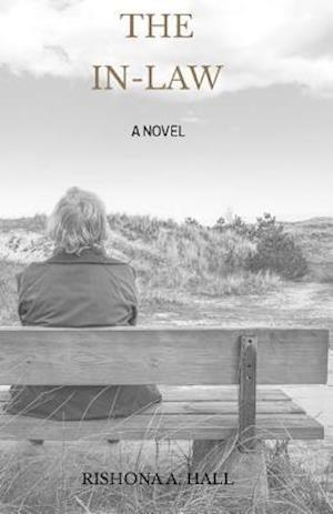 Bog, paperback The In-Law af Rishona a. Hall