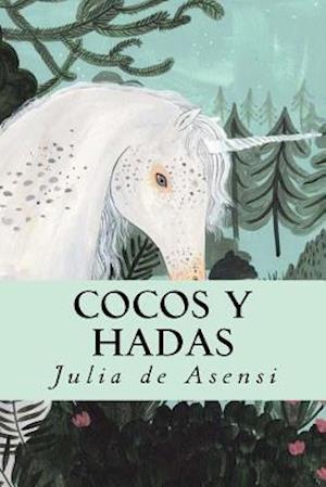 Bog, paperback Cocos y Hadas af Julia De Asensi
