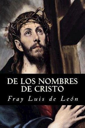 Bog, paperback de Los Nombres de Cristo af fray Luis de Leon