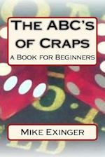 ABC's of Craps af Mike Exinger